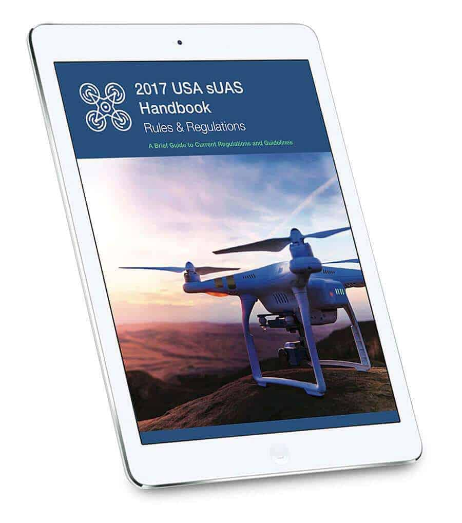 2017-sUAS-Drone-Regulations-Handbook